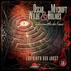 Oscar Wilde & Mycroft Holmes - Folge 14 (Audio-CD)
