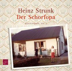 Der Schorfopa (Audio-CD)