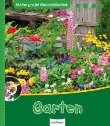 Meine große Naturbibliothek: Garten