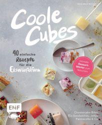 Coole Cubes – Geniale Dessert-Würfel zum Naschen