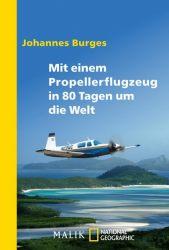 Mit einem Propellerflugzeug in 80 Tagen um die Welt
