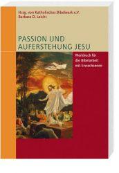 Passion und Auferstehung Jesu