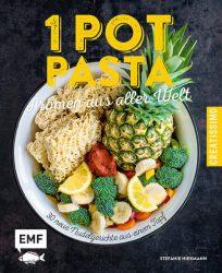 One Pot Pasta – Aromen aus aller Welt