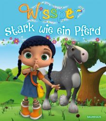 Wissper - Stark wie ein Pferd