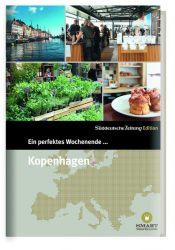Ein perfektes Wochenende... in Kopenhagen
