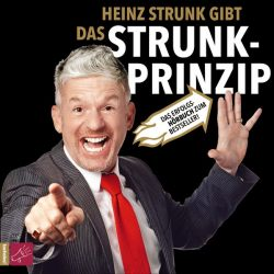 Das Strunk-Prinzip (Audio-CD)