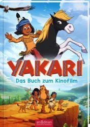 Yakari Filmbuch - Das Buch zum Kinofilm