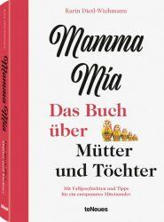 Karin Dietl-Wichmann, Mamma mia