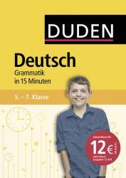 Deutsch in 15 Minuten – Grammatik 5.-7. Klasse