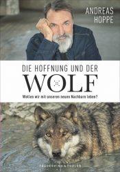 Die Hoffnung und der Wolf