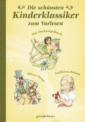 Die schönsten Kinderklassiker zum Vorlesen
