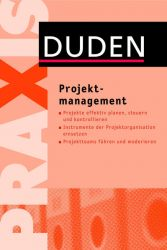 Duden Praxis – Projektmanagement