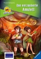 Erstleser - leichter lesen: Das verzauberte Amulett