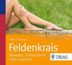 Feldenkrais - bewegte, schmerzfreie Füße und Knie (Audio-CD)