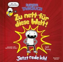 Ruperts Tagebuch - Zu nett für diese Welt! (Audio-CD)