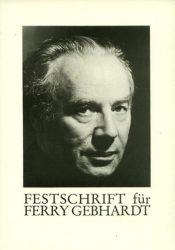 Festschrift für Ferry Gebhardt