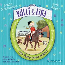 Bulli & Lina 2: Ein Pony lernt reiten (Audio-CD)
