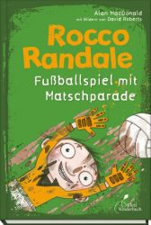 Rocco Randale - Fußballspiel mit Matschparade