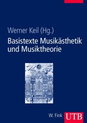 Basistexte Musikästhetik und Musiktheorie