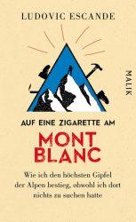 Auf eine Zigarette am Mont Blanc