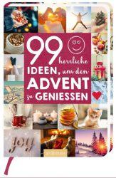 99 herrliche Ideen, um den Advent zu genießen