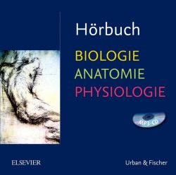 Hörbuch Biologie Anatomie Physiologie (Audio-CD)