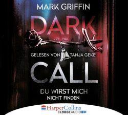 Dark Call - Du wirst mich nicht finden (Audio-CD)