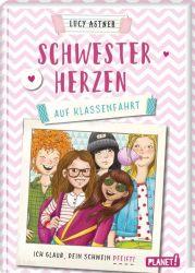 Schwesterherzen 2: Auf Klassenfahrt