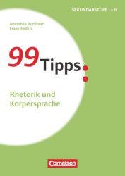 99 Tipps - Praxis-Ratgeber Schule für die Sekundarstufe I und II