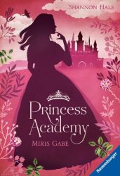 Princess Academy, Band 1: Miris Gabe