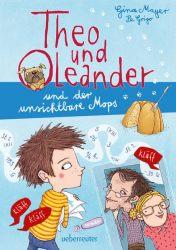 Theo und Oleander und der unsichtbare Mops