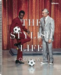 The Stylish Life - Football