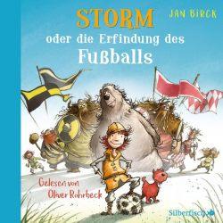 Storm oder die Erfindung des Fußballs (Audio-CD)