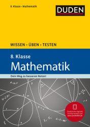Wissen – Üben – Testen: Mathematik 8. Klasse