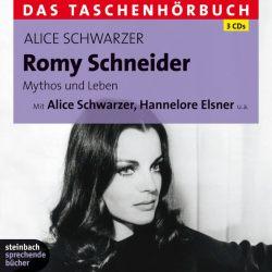 Romy Schneider - Mythos und Leben (Audio-CD)