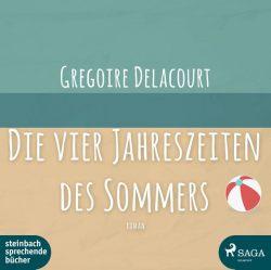Die vier Jahreszeiten des Sommers (Audio-CD)