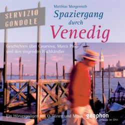 Spaziergang durch Venedig (Audio-CD)