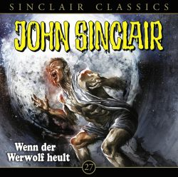 John Sinclair Classics - Folge 27 (Audio-CD)