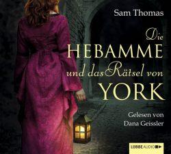 Die Hebamme und das Rätsel von York (Audio-CD)