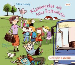 Klassenreise mit Miss Braitwhistle (Audio-CD)