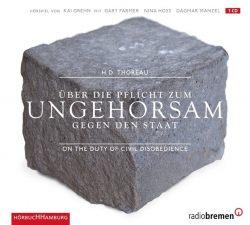 Über die Pflicht zum Ungehorsam gegen den Staat (Audio-CD)