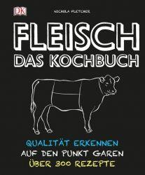 Fleisch - Das Kochbuch