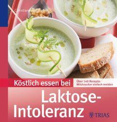 Köstlich essen bei Laktose-Intoleranz