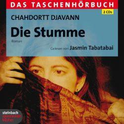 Die Stumme. Das Taschenhörbuch (Audio-CD)
