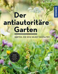 Der antiautoritäre Garten