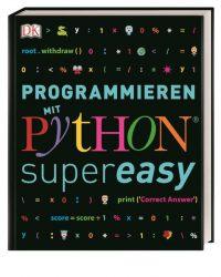 Programmieren mit Python® - supereasy