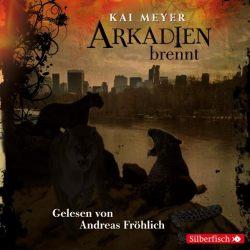 Arkadien-Reihe 2: Arkadien brennt (Audio-CD)