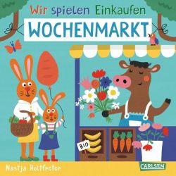 Wir spielen Einkaufen: Wochenmarkt