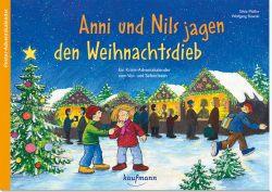Anni und Nils jagen den Weihnachtsdieb. Ein Krimi-Adventskalender zum Vorlesen und Ausschneiden