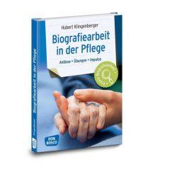 Biografiearbeit in der Pflege